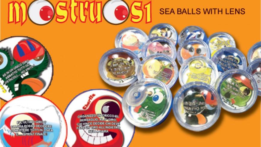 MOSTRUOSI sea balls with lens